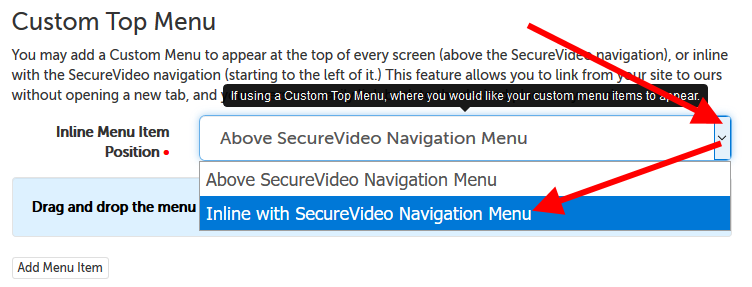 "Options for ""Inline Menu Item Position""; select ""Inline with SecureVideo Navigation menu""."