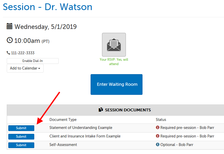 "Example waiting room page, with ""Session Documents"" section listing 2 required and 1 option document, and an arrow pointing at the first Submit button."