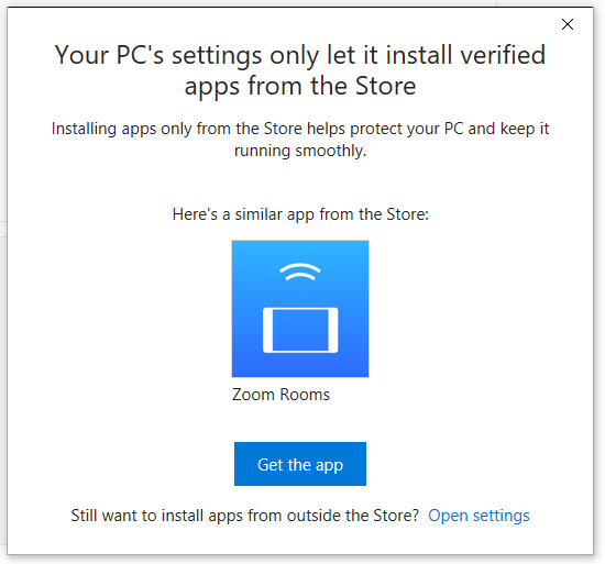 Your PC's settings only let it install verified apps from the Store